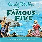 Famous Five: Five Have Plenty Of Fun: Book 14   Enid Blyton