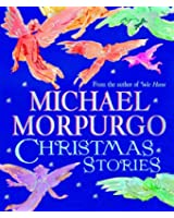 Michael Morpurgo Christmas Stories: An Irresistible Christmas Gift Collection from the Master Storyteller