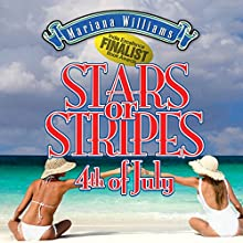 Stars or Stripes 4th of July (       UNABRIDGED) by Mariana Williams Narrated by Michelle Babb
