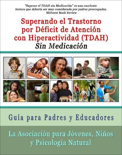 superar-el-trastorno-por-deficit-de-atencion-con-hiperactividad-tdah-sin-medicacion-guia-para-padres