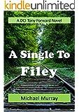 A Single To Filey: A DCI Tony Forward Novel