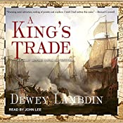 A King's Trade: Alan Lewrie Series, Book 13 | Dewey Lambdin