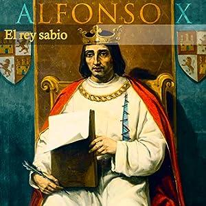 Alfonso X [Spanish Edition] Audiobook