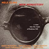New Monastery - A View Into the Music of Andrew Hill