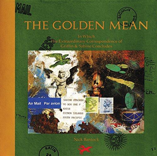 The Golden Mean (Griffin & Sabine Trilogy #3)