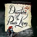 Daughter of the Pirate King Hörbuch von Tricia Levenseller Gesprochen von: Marisa Calin