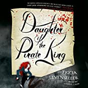 Daughter of the Pirate King | [Tricia Levenseller]
