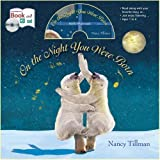 On the Night You Were Born [With CD (Audio)] by Tillman, Nancy (2012) Paperback Nancy Tillman