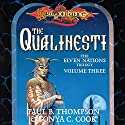 The Qualinesti: Dragonlance: Elven Nations Trilogy, Book 3 Audiobook by Paul B. Thompson, Tonya C. Cook Narrated by Steve Coulter