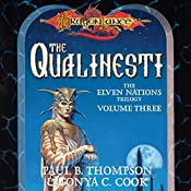 The Qualinesti: Dragonlance: Elven Nations Trilogy, Book 3 | Paul B. Thompson, Tonya C. Cook