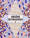 Ars�ne Schrauwen 2 (Los Impronunciables)