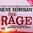 The Rage Audiobook by Gene Kerrigan Narrated by John Cormack