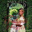 Fortune's Flower Audiobook by Mary Ellen Boyd Narrated by Stevie Zimmerman