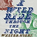A Wild Ride Through the Night Audiobook by Walter Moers, John Brownjohn (translator) Narrated by Bronson Pinchot