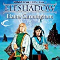 Elfshadow: Forgotten Realms: Songs & Swords, Book 1 (       UNABRIDGED) by Elaine Cunningham Narrated by Eric Michael Summerer