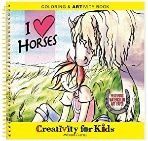 Faber-Castell Creativity For Kids Coloring & ARTivity Book: I Love Horses