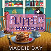 Flipped for Murder: Country Store Mystery Series #1 | Maddie Day