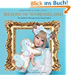 Shades of Wonderland: Die fabelhafte...