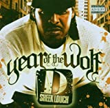 Sheek Louch Year Of The Wolf