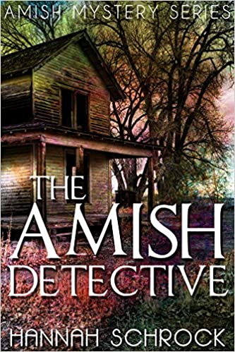 The Amish Detective (Amish Mystery and Romance)