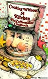 img - for Cooking Without A Kitchen by Mazonson, Peter (1999) Spiral-bound book / textbook / text book