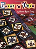 img - for Twist 'N Turn: A Fun Way to Frame Quilt Blocks book / textbook / text book