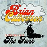 Bringing Back the Funk ~ Brian Culbertson