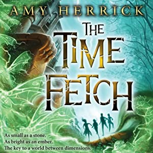 The Time Fetch | [Amy Herrick]