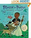 Martin de Porres: The Rose in the Des...