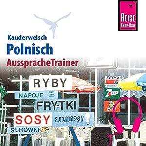 Polnisch (Reise Know-How Kauderwelsch AusspracheTrainer) Hörbuch