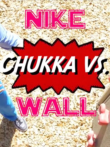 Nike Chukka vs Wall