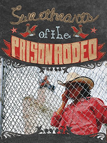 Sweethearts of the Prison Rodeo