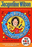 Jacqueline Wilson Tracy Beaker's Thumping Heart (Comic Relief)