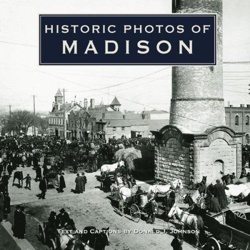 Historic Photos Of Madison