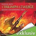 Der Triumph der Zwerge (Die Zwerge 5) (       ungekürzt) von Markus Heitz Gesprochen von: Johannes Steck