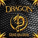The Chronicles of Dragon Collection: Series 1 Omnibus, Books 1-10 Hörbuch von Craig Halloran Gesprochen von: Lee Alan
