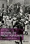 Histoire du Front populaire. L'�chap�...