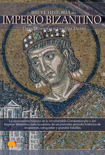 Breve Historia del Imperio bizantino (Breve Historia / Brief History) (Spanish Edition)