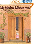 My Mexico / M�xico M�o (Spanish Edition)