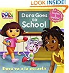 Dora Goes to School/Dora Va a la Escu...