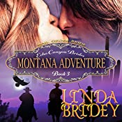 Montana Adventure: Echo Canyon Brides, Book 3 | Linda Bridey