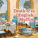 Death of an English Muffin: Merry Muffin Mystery, Book 3 | Victoria Hamilton