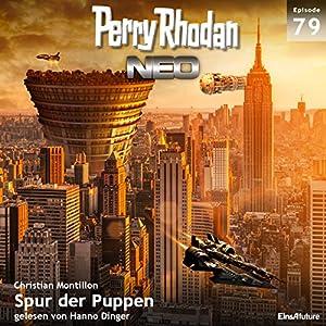 Spur der Puppen (Perry Rhodan NEO 79) Hörbuch