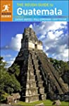 The Rough Guide to Guatemala (Rough G...