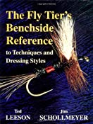 The Fly Tier's Benchside Reference: Ted Leeson, Jim Schollmeyer: 9781571881267: Amazon.com: Books