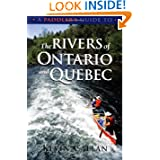 A Paddler's Guide to the Rivers of Ontario and Quebec