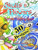 img - for Skulls and Flowers Tattoo Coloring Book: Skulls and Flowers (Volume 2) book / textbook / text book
