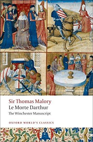 Oxford World's Classics: Le Morte Darthur - the Winchester Manuscript (World Classics)