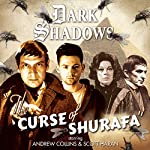 Dark Shadows - The Curse of Shurafa | Rob Morris