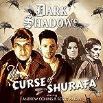 Dark Shadows - The Curse of Shurafa | Rob Morris